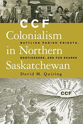 CCF Colonialism in Northern Saskatchewan PDF