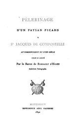 Pèlerinage d'un paysan picard [Guillaume Manier] à St Jacques de Compostelle au commencement du XVIIIe siècle