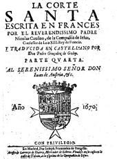 La Corte santa. Traducida en castellano: Volumen 4