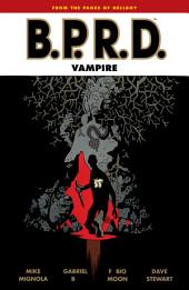 B.P.R.D.: Vampire: Issues 1-5