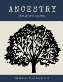 Ancestry Family Tree Journal Book