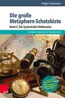 Die gro  e Metaphern Schatzkiste     Band 2  Die Systemische Heldenreise PDF