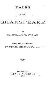 Tales from Shakespeare: By Charles and Mary Lamb