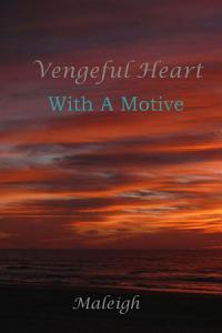 The Vengeful Heart Book