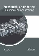 Mechanical Engineering  Designing and Applications