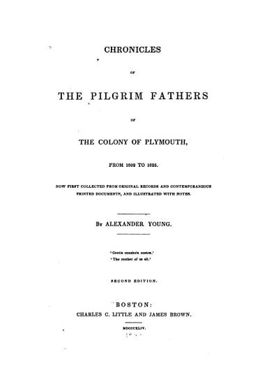 Chronicles of the Pilgrim Fathers of the Colony of Plymouth PDF