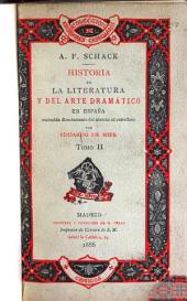 Historia de la literatura y del arte dramático en España: Volumen 2