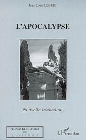 L'apocalypse: Nouvelle traduction