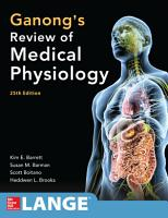 Ganong s Review of Medical Physiology 25th Edition PDF
