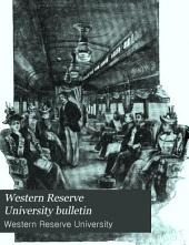 Western Reserve University Bulletin: Volumes 1-3