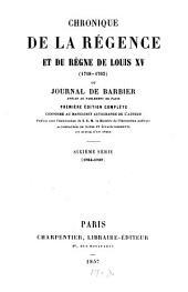 Chronique de la régence et du règne de Louis XV (1718-1765) ou journal de Barbier: 1754-1757