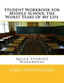 Student Workbook For Middle School The Worst Years Of My Life Book PDF