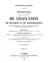 Répertoire méthodique et alphabétique de législation, de doctrine et de jurisprudence en matière de droit civil, commercial, criminel, administratif, de droit des gens et de droit public: Volume16