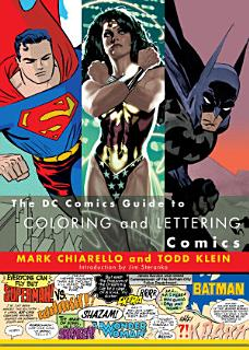 The DC Comics Guide to Coloring and Lettering Comics Book