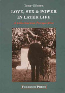 Love, Sex and Power in Later Life