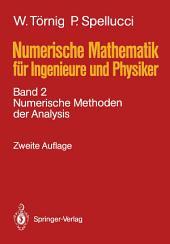 Numerische Mathematik für Ingenieure und Physiker: Band 2: Numerische Methoden der Analysis, Ausgabe 2