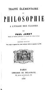 Traité élémentaire de philosophie: à l'usage des classes