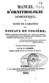 Manuel d'ornithologie domestique ou guide de l'amateur des oiseaux de voliere
