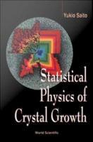 Statistical Physics of Crystal Growth PDF