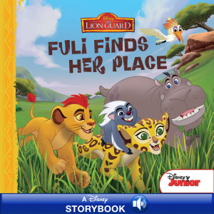 The Lion Guard: Fuli Finds Her Place