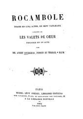 Rocambole: drame en cinq actes en sept tableaux
