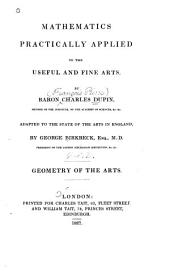 Mathematics Practically Applied to the Useful and Fine Arts: Geometry of the Arts