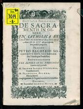 Dispvtatio Theologica De Sacramentis In Genere: In Catholica Et Celebri Academia Dilingana Anno M.D.XCV die 26 Septembris publice proposita