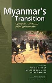 Myanmar's Transition: Openings, Obstacles, and Opportunities
