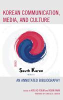 Korean Communication  Media  and Culture PDF