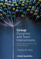 Group Dynamics and Team Interventions PDF