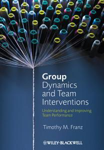 Group Dynamics and Team Interventions Book