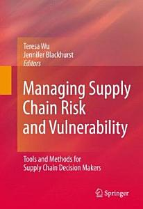 Managing Supply Chain Risk and Vulnerability PDF