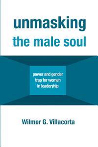Unmasking the Male Soul PDF