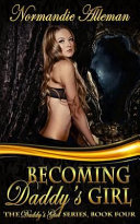 Becoming Daddy s Girl PDF