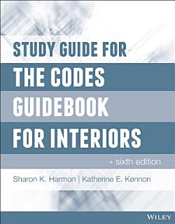Study Guide for The Codes Guidebook for Interiors Book