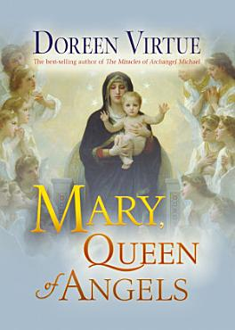 Mary  Queen of Angels PDF
