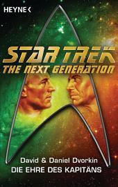Star Trek - The Next Generation: Die Ehre des Captain: Roman