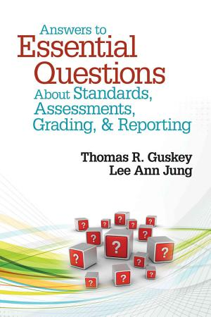 Answers to Essential Questions About Standards  Assessments  Grading  and Reporting PDF