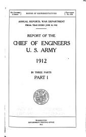 Annual Report of the Chief of Engineers, United States Army: Part 1