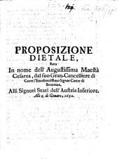 Proposizione dietale fatta in nome della M. Cesarea dal Conte di Stratman alli Signor Stati dell Austria Inferiore