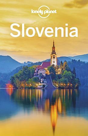 Lonely Planet Slovenia PDF
