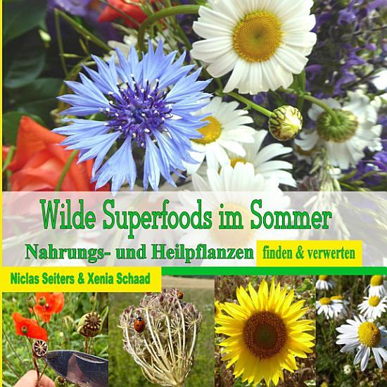Wilde Superfoods im Sommer PDF