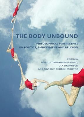 The Body Unbound PDF