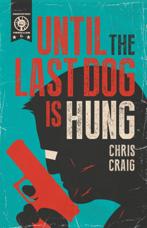Until the Last Dog Is Hung