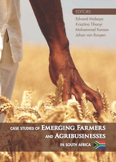 Case Studies of Emerging Farmers and Agribusinesses in South Africa PDF
