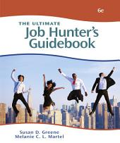 The Ultimate Job Hunter's Guidebook: Edition 6