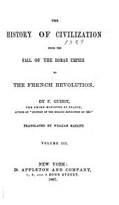 History of Civilization: From the Fall of the Roman Empire to the French Revolution, Volumes 3-4