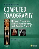 Computed Tomography: Physical Principles, Clinical Applications, and Quality Control, Edition 3