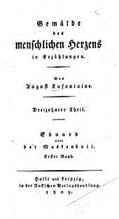 Eduard oder der Maskenball: Band 1