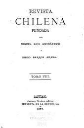 Revista chilena: Volumen 8